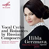 Vocal Cycles and Romances by Russian Composers