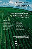 Estudos de Direito do Agronegócio Ano III (2019), Volume (Portuguese Edition)