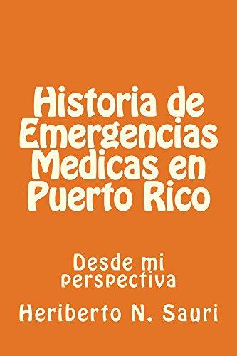 Historia de Emergencias Medicas en Puerto Rico: desde mi perspectiva