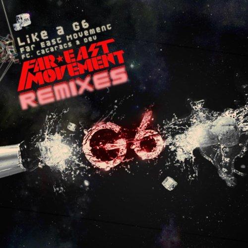 Like A G6 (Ruxpin Remix) [feat. The Cataracs & DEV]