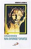 Oraciones Para Enfermos y Difuntos (English and Spanish Edition)