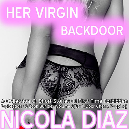 Her Virgin Back Door - 3 Book Bundle - Volume 6 audiobook cover art