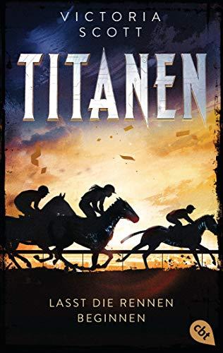 TITANEN - Lasst die Rennen beginnen: Actiongeladene Fantasy-Dystopie (German Edition)