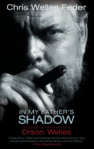 In My Father's Shadow: A Daughter Remembers Orson Welles (English Edition)