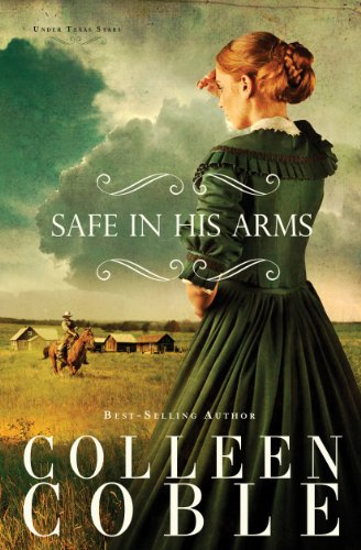 Safe in His Arms (Under Texas Stars Book 2) (English Edition)
