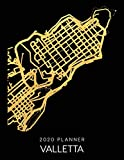 2020 Planner Valletta: Weekly - Dated With To Do Notes And Inspirational Quotes - Valletta - Malta (City Map Calendar Diary Book)