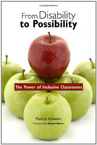Download From Disability to Possibility: The Power of Inclusive Classrooms 0325009937