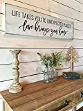 bawansign Life Takes You to Unexpected Places Love Brings You Home Wood Sign Gift Idea Wedding Gift Home Decor Quote Sign Farmhouse
