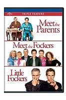 MEET THE PARENTS/MEET THE FOCKERS/LITTLE FOCKERS