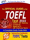 TOEFL iBT Guide: The Official Guide to the TOEFL Test , TOEFL Guide 2022, TOEFL Test Preparation, TOEFL Study Guide, TOEFL Prep, TOEFL iBT Guide, TOEFL New Edition