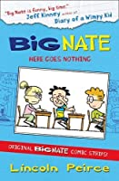 Big Nate Compilation 2: Here Goes Nothing by Lincoln Peirce(2012-08-30)