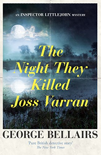 The Night They Killed Joss Varran (The Inspector Littlejohn Mysteries Book 25) (English Edition)