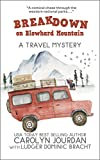 Breakdown on Blowhard Mountain: A Travel Mystery: A Comical Chase Through the Western National Parks