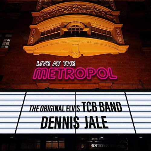 The Original Elvis TCB Band & Dennis Jale