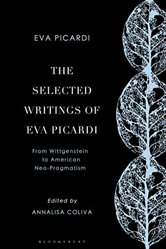 Book Cover for The Selected Writings of Eva Picardi: From Wittgenstein to American Neo-Pragmatism