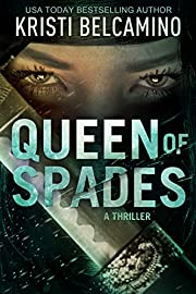 Queen of Spades: A Thriller (Queen of Spades Thrillers Book 1)