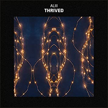 Thrived