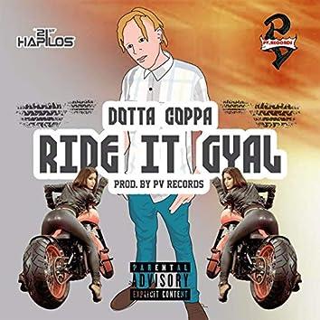 Ride It Gyal - Single