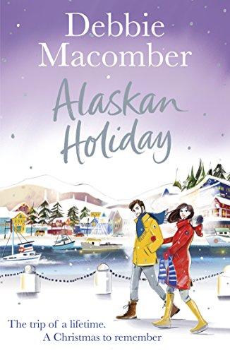 Alaskan Holiday: A Christmas Novel by [Debbie Macomber]