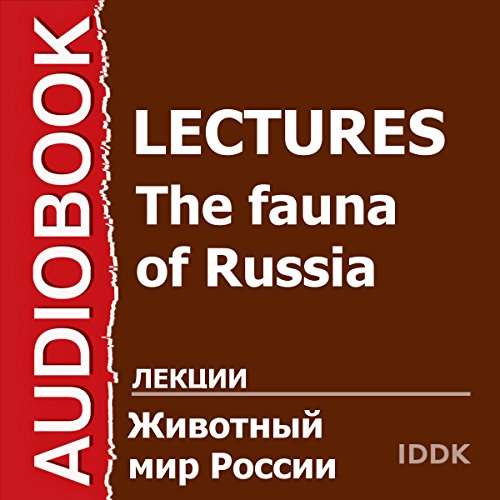 The Fauna of Russia [Russian Edition] audiobook cover art