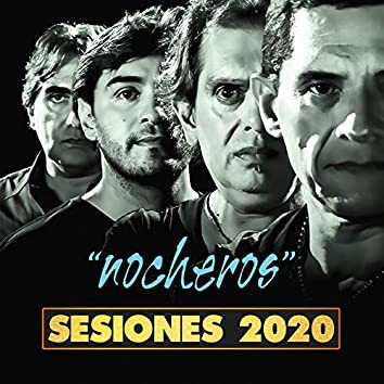 Nocheros (Sesiones 2020)