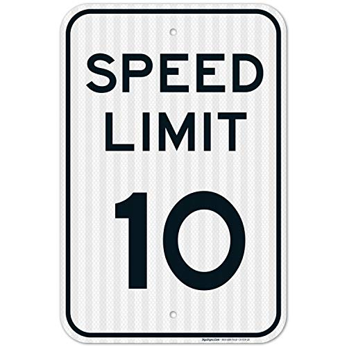 Speed Limit 10 MPH Sign, Large 12x18 3M Reflective (EGP) Rust Free .63 Aluminum, Weather/Fade Resistant, Easy Mounting, Indoor/Outdoor Use, Made in USA by Sigo Signs