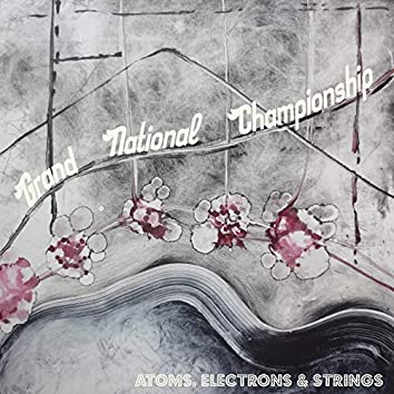 Atoms, Electrons & Strings