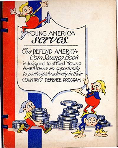 Young America Serves: Defend America Coin Savings Book