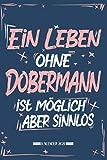 Kalender: Hund Kalender 2021 | Kalender & Notizbuch| Geschenk Dobermann|A5 6x9 Format (15,24 x 22,86 cm)