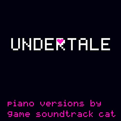 UNDERTALE (Piano Selections) by Game Soundtrack Cat on