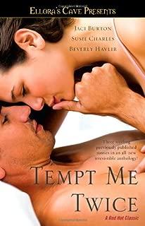 Tempt Me Twice (Ellora's Cave)
