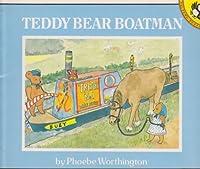 Teddy Bear Boatman (Picture Puffin S.)