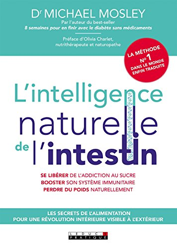 L'intelligence naturel de l'intestin (SANTE/FORME) (French Edition)