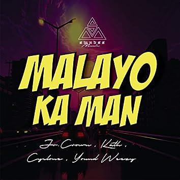 Malayo Ka Man