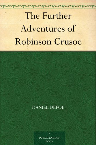The Further Adventures of Robinson Crusoe (English Edition)の詳細を見る
