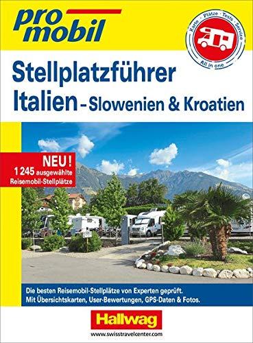 Stellplatz-Atlas Italien Promobil: mit Slowenien und Kroatien (Campingführer)