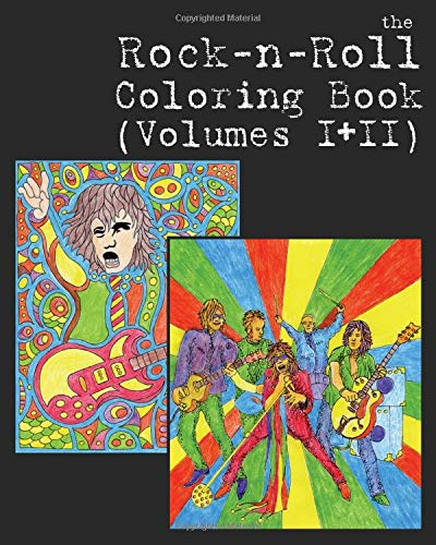 The Rock-n-Roll Coloring Book: Collected Volumes 1 & 2