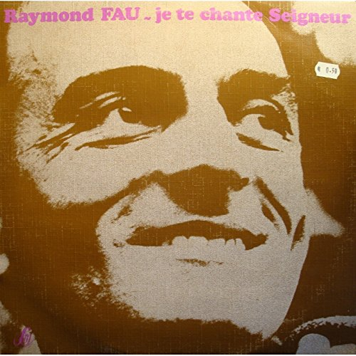 RAYMOND FAU je te chante seigneur LP 1956 Studio SM - Mannick/Lockwood VG++