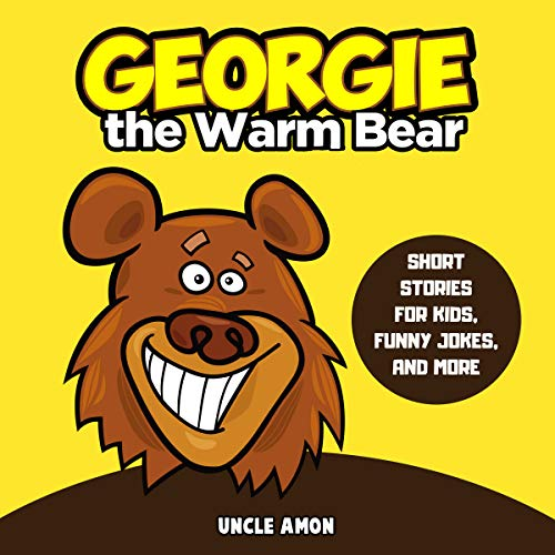 Georgie the Warm Bear Audiobook By Uncle Amon cover art