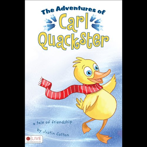 The Adventures of Carl Quackster  Audiolibri