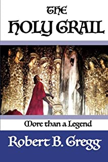 The Holy Grail: More than a Legend