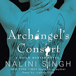 Archangel's Consort     The Guild Hunter Series, Book 3              By:                                                                                                                                 Nalini Singh                               Narrated by:                                                                                                                                 Justine Eyre                      Length: 10 hrs and 21 mins     72 ratings     Overall 4.5