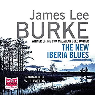 The New Iberia Blues                   By:                                                                                                                                 James Lee Burke                               Narrated by:                                                                                                                                 Will Patton                      Length: 15 hrs and 2 mins     43 ratings     Overall 4.6