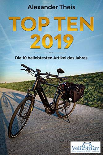 Top Ten 2019: Die 10 beliebtesten auf VeloStrom veröffentlichten Artikel des Jahres 2019 (German Edition)