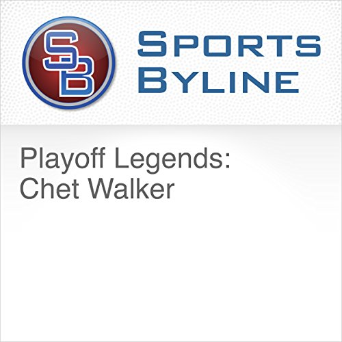 Playoff Legends: Chet Walker audiobook cover art