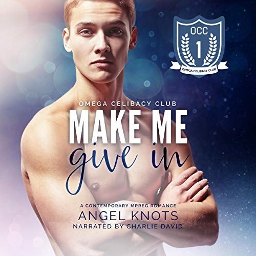 Make Me Give In audiobook cover art