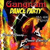 Gangnam Dance Party