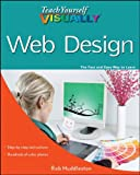Teach Yourself VISUALLY Web Design (Teach Yourself VISUALLY (Tech))