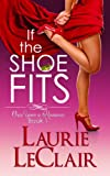 top 100 romance books - If The Shoe Fits (Once Upon A Romance Series Book 1)