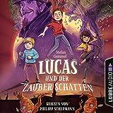 Lucas und der Zauberschatten (Zauberschatten-Reihe) - Stefan Gemmel